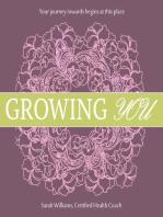 Growing You