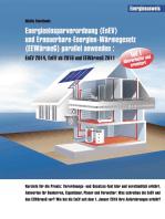 Energieeinsparverordnung (EnEV) und Erneuerbare-Energien-Wärmegesetz (EEWärmeG) parallel anwenden