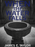 When the Water Falls