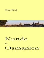 Kunde aus Osmanien