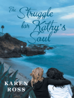 The Struggle for Kathy's Soul