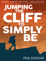 Jumping the Cliff to Simply Be