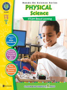 Hands-On STEAM - Physical Science Gr. 1-5