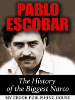 Pablo Escobar: The History of the Biggest Narco
