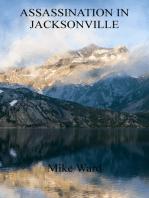 Assassination in Jacksonville