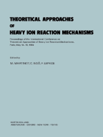 Theoretical Approaches of Heavy Ion Reaction Mechanisms: Proceedings of the International Conference on Theoretical Approaches of Heavy Ion Reaction Mechanisms, Paris, May 14–18, 1984