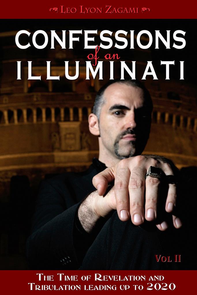 Confessions of an Illuminati, Volume II by Leo Zagami - Read Online