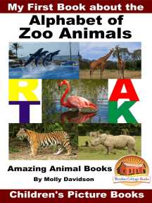 My First Book about the Alphabet of Zoo Animals: Amazing Animal Books - Children's Picture Books