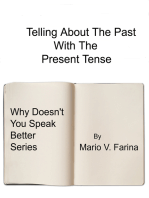 Telling About The Past With The Present Tense