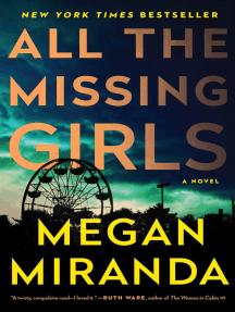 All the Missing Girls: A Novel