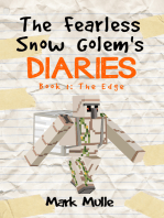 The Fearless Snow Golem's Diaries, Book 1