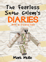 The Fearless Snow Golem's Diaries, Book 3