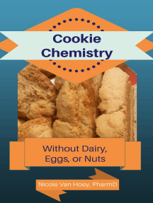 Cookie Chemistry: Kid-Friendly Creations Without Dairy, Nuts, or Eggs