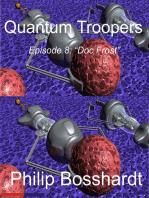 Quantum Troopers Episode 8