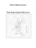 The Sorcerer's Revolt