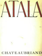 Atala: Or The Love And Constancy Of Two Savages In The Desert