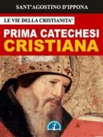 La Prima Catechesi Cristiana