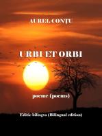 Urbi et orbi - Poeme (Poems) - Ediţie bilingvă (Bilingual edition)