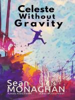 Celeste Without Gravity