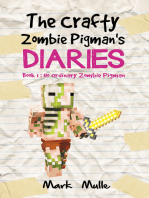 The Crafty Zombie Pigman's Diaries, Book 1