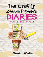 The Crafty Zombie Pigman's Diaries, Book 2 and Book 3