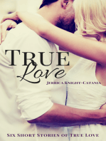 True Love (Six Contemporary Short Stories of True Love)