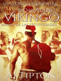 Su Navideño Vikingo: Magia de las Festividades: Su Vikingo Elemental, #5