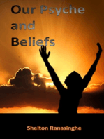 Our Psyche and Beliefs