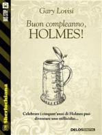 Buon compleanno, Holmes!