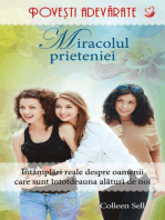 Miracolul prieteniei. Povești adevărate. Vol. 7
