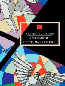 Abel Sánchez. Sfântul Manuel cel Bun