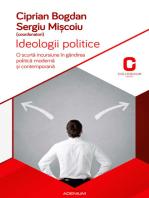 Ideologii politice. O scurtă incursiune în gândirea politică și contemporană