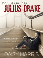 Investigating Julius Drake