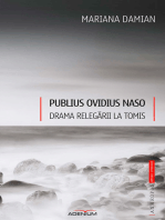 Publius Ovidius Naso. Drama relegării la Tomis