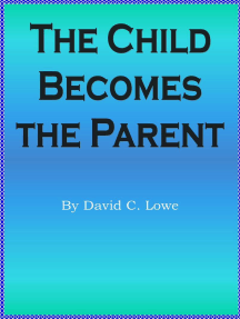 The Child Becomes the Parent