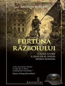 Furtuna războiului.: O nouă istorie a celui de-al doilea război mondial