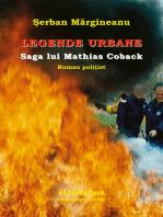 Legende urbane. Saga lui Mathias Coback