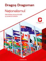 Naționalismul. Identitatea etnoculturală și proiectul elitelor