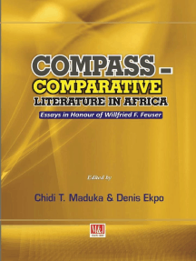 Compass - Comparative Literature in Africa: Essays in Honour of Willfried F. Feuser