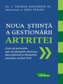 Noua știință a gestionării artritei. Cum să prevenim sau să alungăm durerea, disconfortul și limitările asociate acestei boli