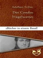 Der Condor / Hagelwetter