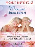 Cele mai bune surori. Povești adevărate. Vol. 9