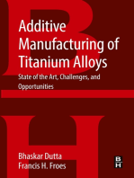 Additive Manufacturing of Titanium Alloys: State of the Art, Challenges and Opportunities