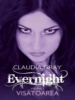 Evernight - Vol. II - Visătoarea