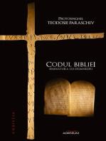 Codul bibliei. Semnătura lui Dumnezeu