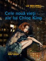 Cele nouă vieți ale lui Chloe King. Cartea a doua - Răpirea