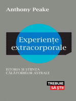 Experiențe extracorporale. Istoria și știința călătoriilor astrale