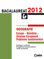 Geografie. Bacalaureat 2012 – Europa-România-Uniunea Europeană: probleme fundamentale