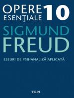 Opere esențiale, vol. 10 – Eseuri de psihanaliză aplicată