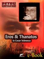 Eros și Thanatos la Cezar Ivănescu